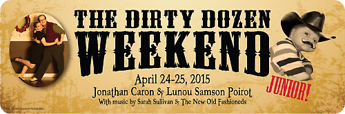 The Dirty Dozen Weekend